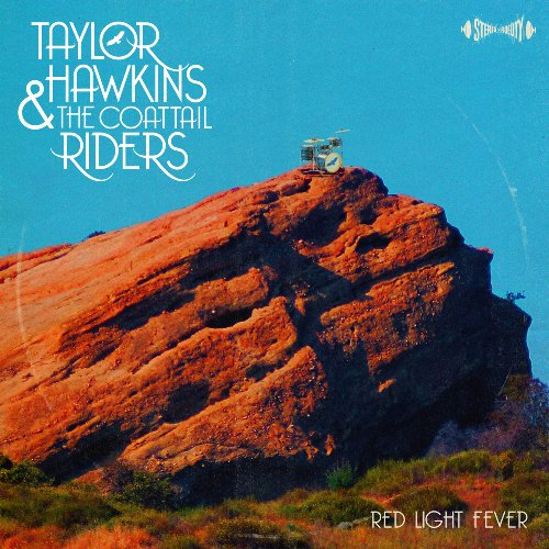 Taylor Hawkins & The Coattail Riders: Red Light Fever
